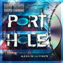 PORT HOLE BY ALEXIS DE LA FUENTE