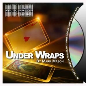 UNDER WRAPS BY MARK MASON